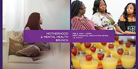 Mental Health + Motherhood Brunch tickets
