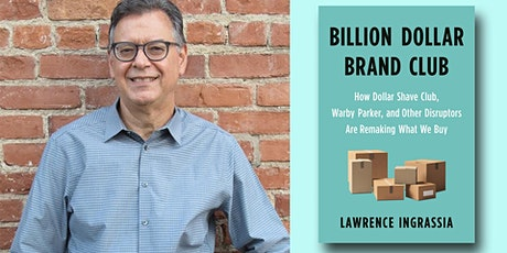 Lawrence Ingrassia - Billion Dollar Brand Club tickets
