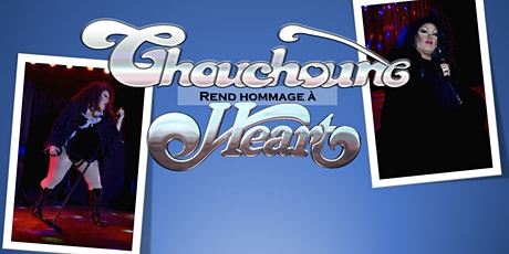 Chouchoune rend hommage à Heart tickets