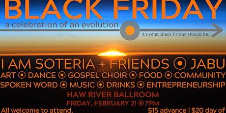 Black Friday: A celebration of an Evolution tickets