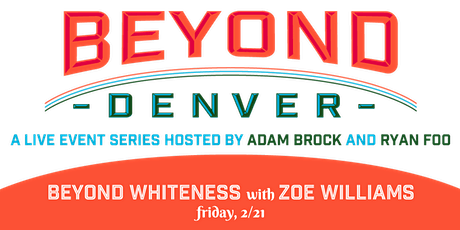 Live Episode 1: Beyond Whiteness tickets