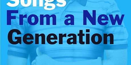 Songs from a New Generation tickets
