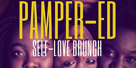 Pamper-ED: A Self-Love Spa + Brunch Experience tickets