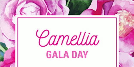 Camellia Gala Day tickets