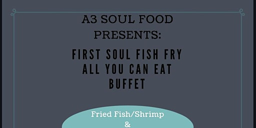 Soul PAINT & Fish Fry!!!