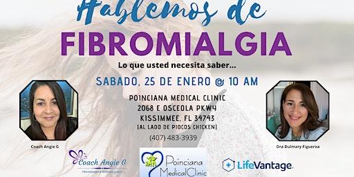 Hablemos de Fibromialgia - Lo que necesita saber