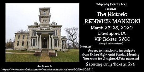 Two Day Renwick Mansion Event! tickets