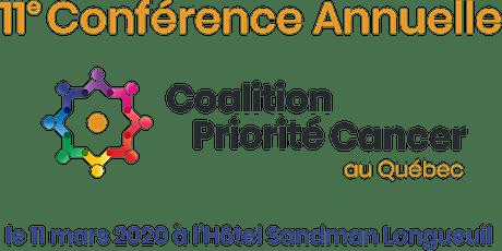11e Conférence Annuelle de la Coalition Priorité Cancer au Québec billets