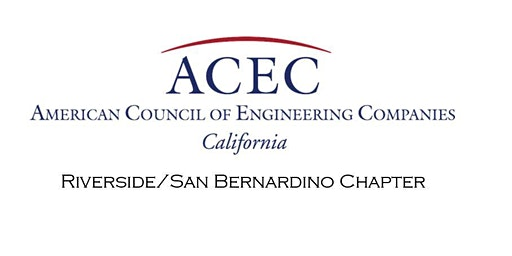 ACEC RIV/SB Chapter Feb. Mtg. Featuring Juan Perez, Riv. Co. TLMA Director