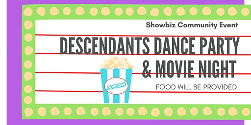 Descendants Dance Party & Movie Night
