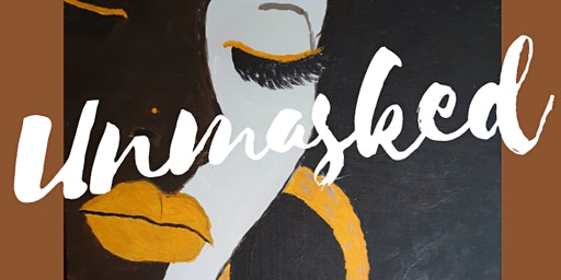 Unmasked - Reveal, Revive, Restore