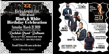 RICKY GENIUS BLACK AND WHITE BIRTHDAY CELEBRATION   WITH LIVE ENTERTAINMENT tickets