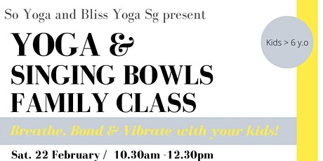 Yoga & Singing Bowls Family Class tickets