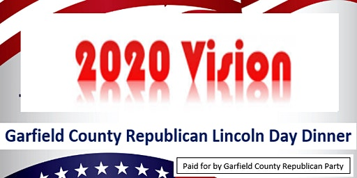 2020 Vision Garfield County Republican Lincoln Day Dinner