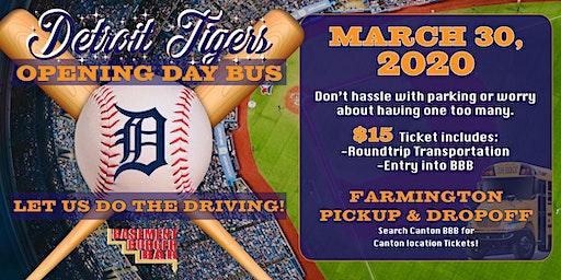 Detroit Tigers Opening Day Bus (Farmington pickup & Dropoff)