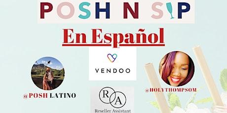 Posh N Sip En Español POSHLATINO tickets