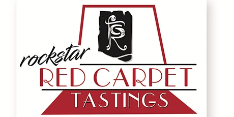 ROCKSTAR RED CARPET TASTING - FEBRUARY tickets