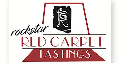 ROCKSTAR RED CARPET TASTING - FEBRUARY