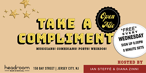 Take A Compliment: Jersey City Open Mic
