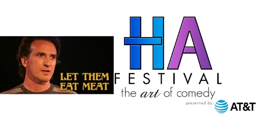 HA Comedy Festival - Let Them Eat Meat