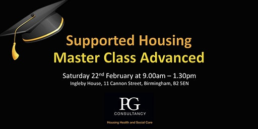 Supported Housing Master Class ADVANCED - Birmingham