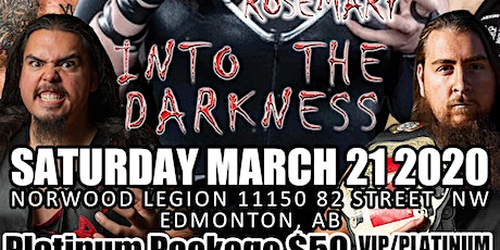 RCW Presents INTO THE DARKNESS-Official tickets