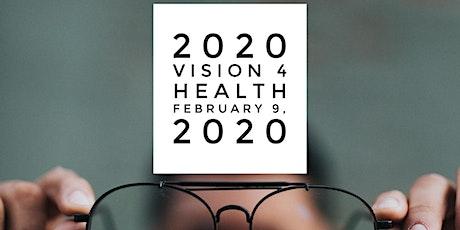 2020 Vision 4 Health tickets