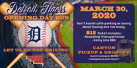 Detroit Tigers Opening Day Bus (Canton pickup & Dropoff) tickets