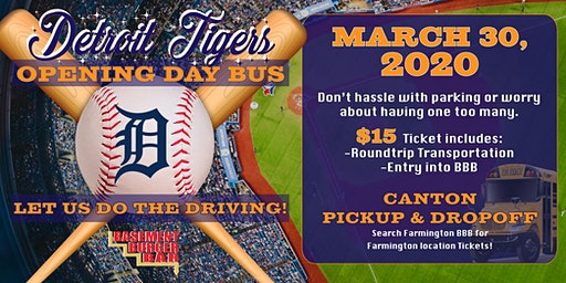 Detroit Tigers Opening Day Bus (Canton pickup & Dropoff)