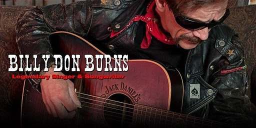 Outlaw Country Legend Billy Don Burns, with Pistol Hill & Chance Stanley