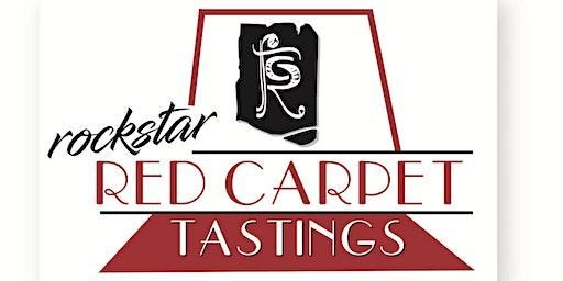 ROCKSTAR RED CARPET TASTING - JANUARY