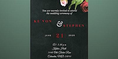 Ke'von and Stephen's Wedding & Reception