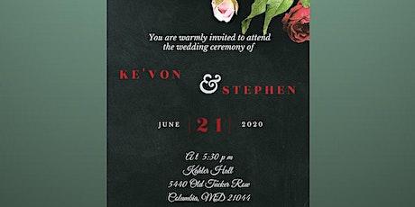 Ke'von and Stephen's Wedding & Reception  tickets