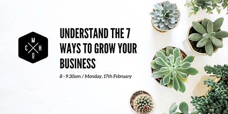 7 WAYS TO GROW YOUR BUSINESS (Tauranga) tickets