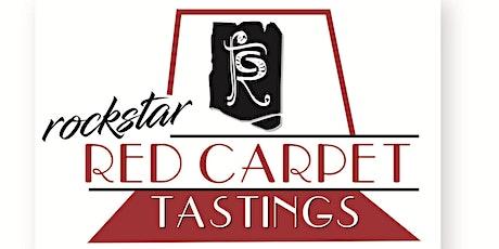 ROCKSTAR RED CARPET TASTING - MARCH tickets