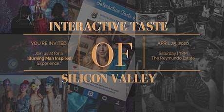 Interactive Taste of Silicon Valley - Inspired by Burning Man tickets