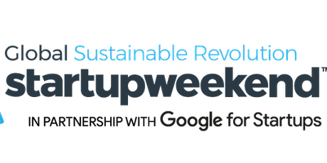 Startup Weekend | Global Sustainable Revolution 11/20 tickets