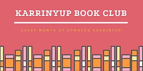 Karrinyup  Book Club - February tickets