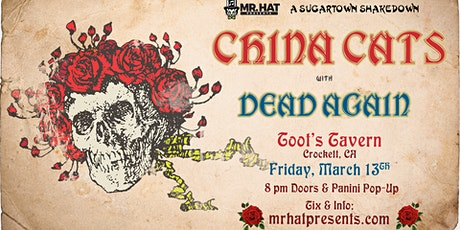 China Cats & Dead Again: Sugartown Shakedown Grateful Dead Dance Party tickets