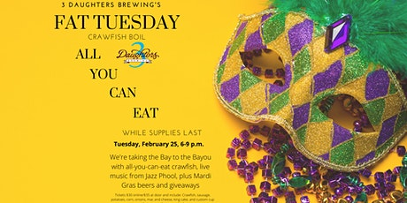 3 Daughters Brewing Fat Tuesday- Crawfish Boil tickets