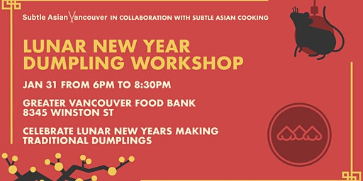 [SUBTLE ASIAN VANCOUVER] Lunar New Year Dumpling Workshop
