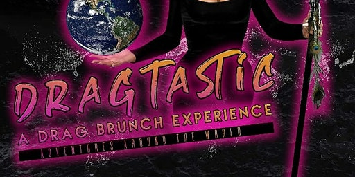 Dragtastic: A Drag Brunch Experience
