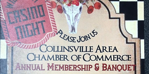 Collinsville Area Chamber of Commerce Annual Membership Meeting and Banquet