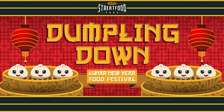 Dumpling Down – Lunar New Year Food Festival tickets