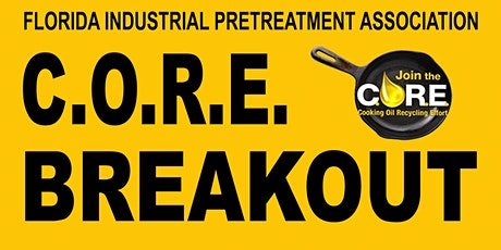 Cooking Oil Recycling Effort (CORE) Breakout Session tickets