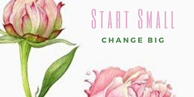 Start Small, Change Big - Reinvent Yourself in 2020