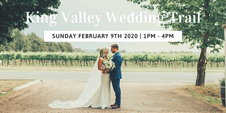 King Valley Wedding Trail tickets