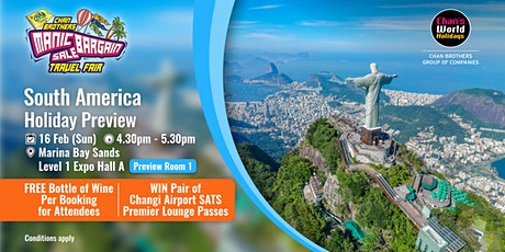 South America Holiday Preview tickets