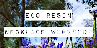 Eco Resin Botanical Crystal Inspired Necklace Workshop