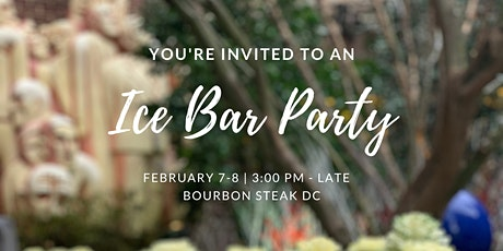 BOURBON STEAK DC IceBar Party tickets